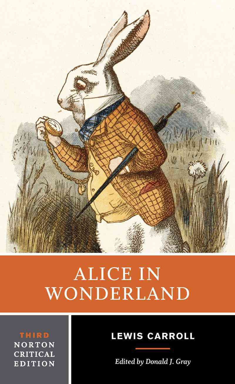 Alice in Wonderland By Carroll, Lewis/ Gray, Donald J. (EDT)